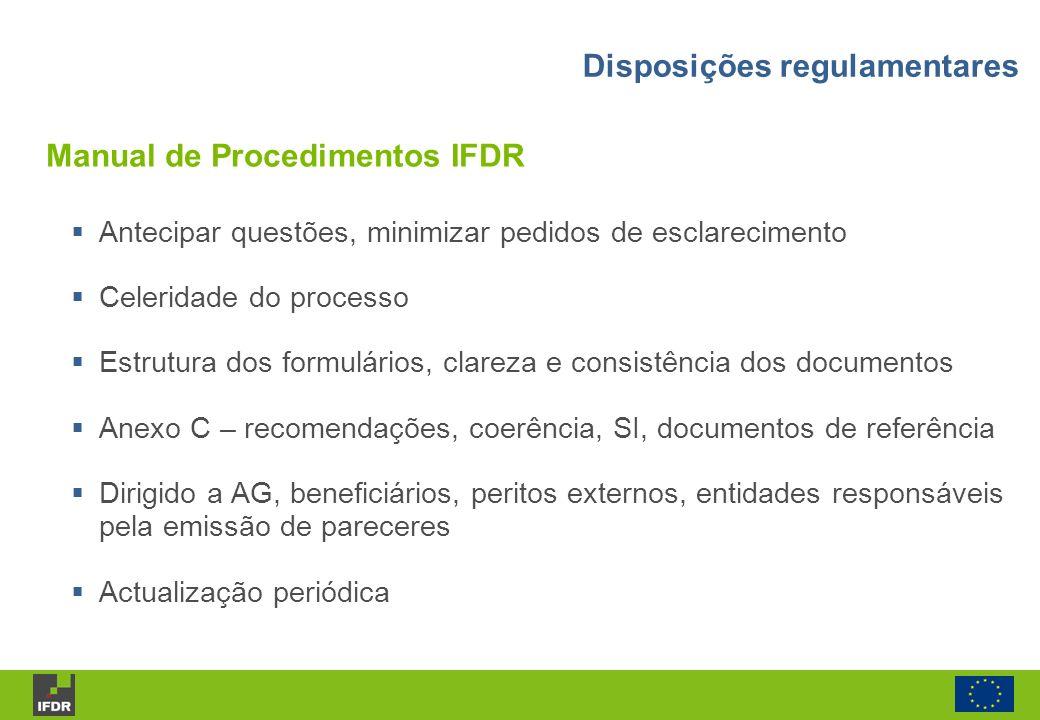 Antecipar questões, minimizar pedidos de esclarecimento Celeridade do processo Estrutura dos formulários, clareza e consistência dos documentos Anexo