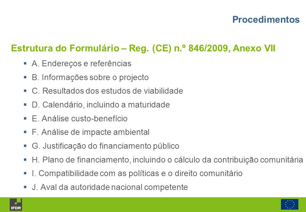 A. Endereços e referências B. Informações sobre o projecto C. Resultados dos estudos de viabilidade D. Calendário, incluindo a maturidade E. Análise c