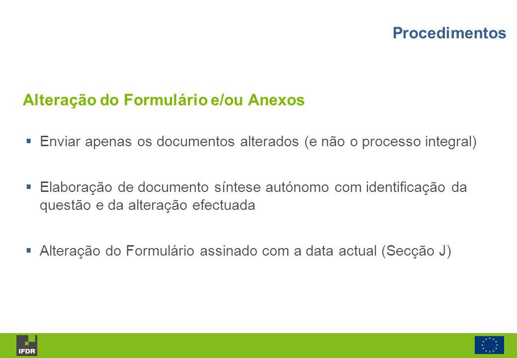 Enviar apenas os documentos alterados (e não o processo integral) Elaboração de documento síntese autónomo com identificação da questão e da alteração