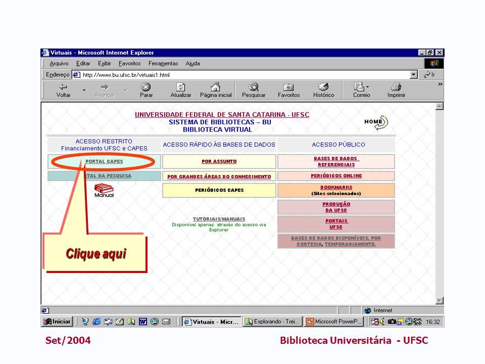 Set/2004Biblioteca Universitária - UFSC Clique aqui