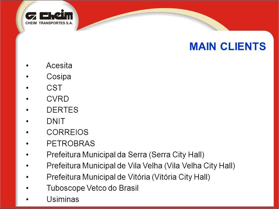 MAIN CLIENTS Acesita Cosipa CST CVRD DERTES DNIT CORREIOS PETROBRAS Prefeitura Municipal da Serra (Serra City Hall) Prefeitura Municipal de Vila Velha