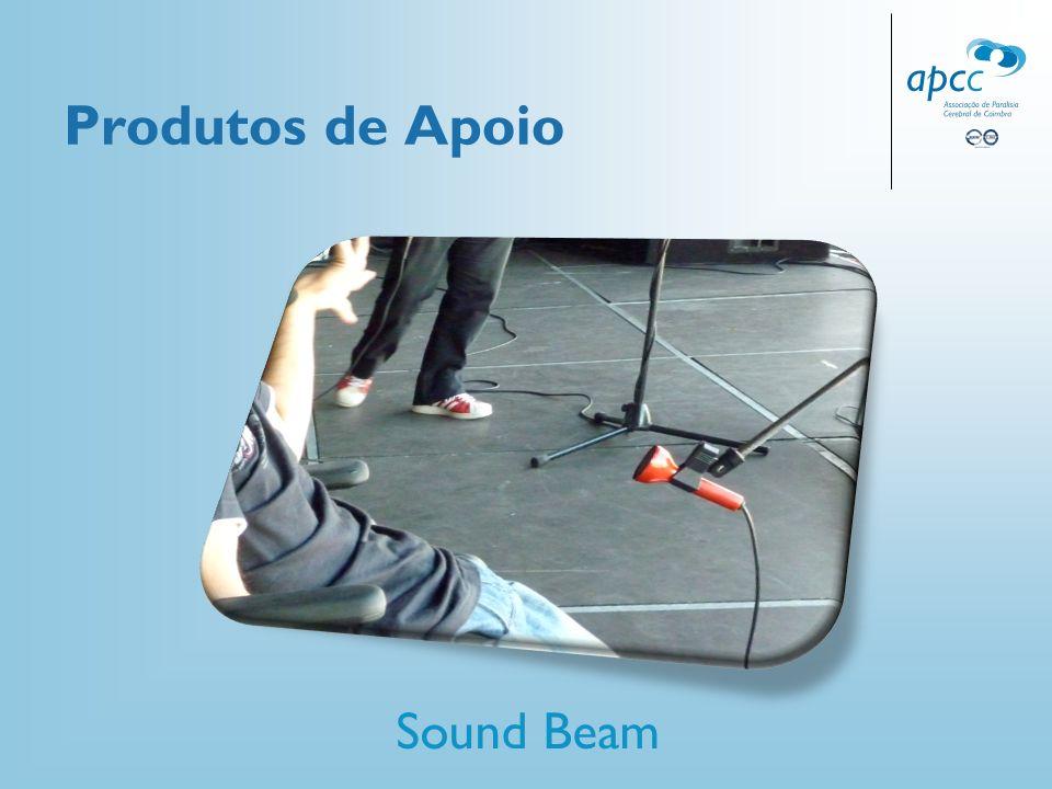 Produtos de Apoio Sound Beam