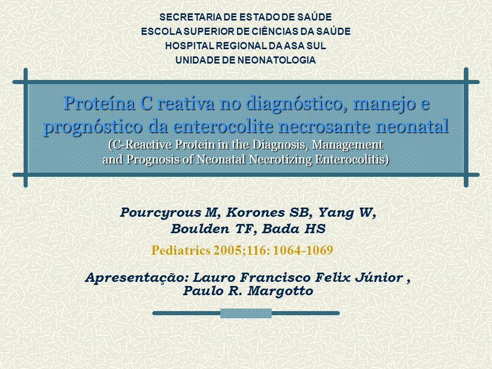 Proteína C reativa no diagnóstico, manejo e prognóstico da enterocolite necrosante neonatal (C-Reactive Protein in the Diagnosis, Management and Progn