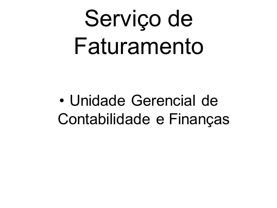 Serviço de Faturamento Unidade Gerencial de Contabilidade e Finanças