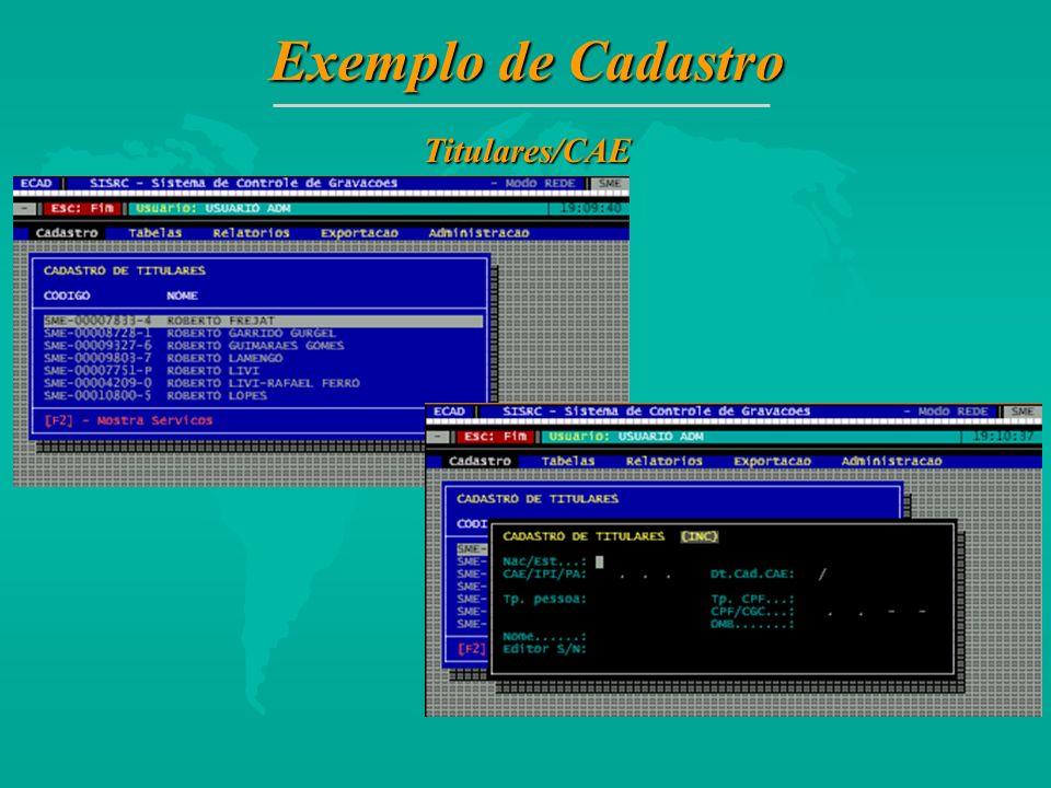 Exemplo de Cadastro Titulares/CAE