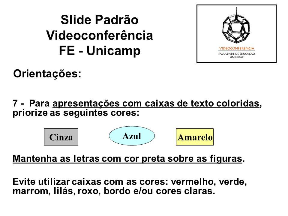 Orientações: 7 - Para apresentações com caixas de texto coloridas, priorize as seguintes cores: Mantenha as letras com cor preta sobre as figuras. Evi