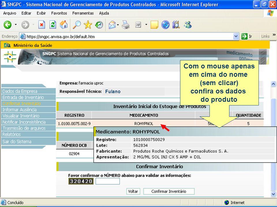 Fulano 0000/DF Com o mouse apenas em cima do nome (sem clicar) confira os dados do produto