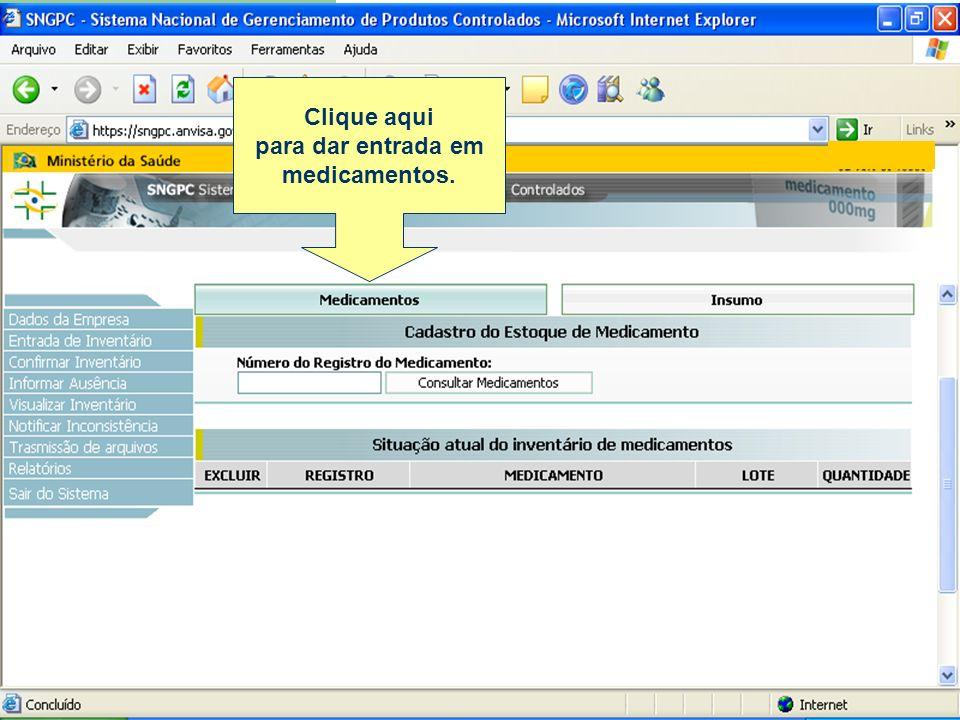 Envio de arquivos xml pelo acesso ao SNGPC Clique aqui para transmitir os arquivos XML