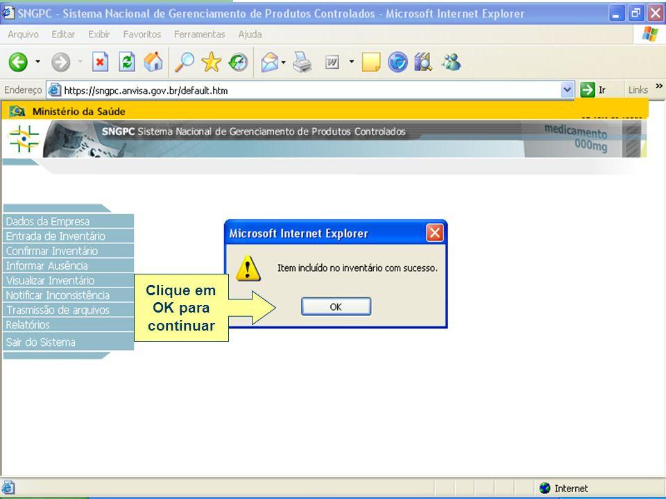 Cuidados com a opção finalizar inventário Após finalizar o inventário o sistema não receberá mais arquivos XML.