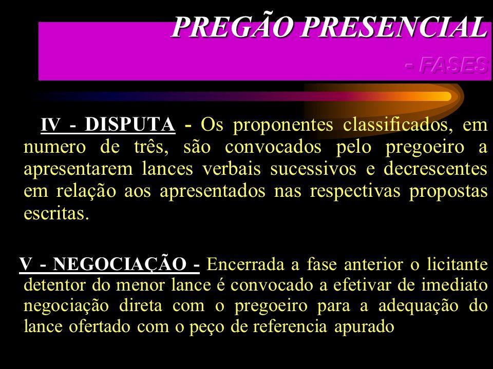 II - CREDENCIAMENTO - Consiste no recebimento pelo pregoeiro e/ou equipe de apoio da documentação prevista no instrumento convocatório e da proposta e