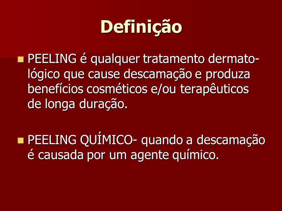 Definição PEELING é qualquer tratamento dermato- lógico que cause descamação e produza benefícios cosméticos e/ou terapêuticos de longa duração. PEELI