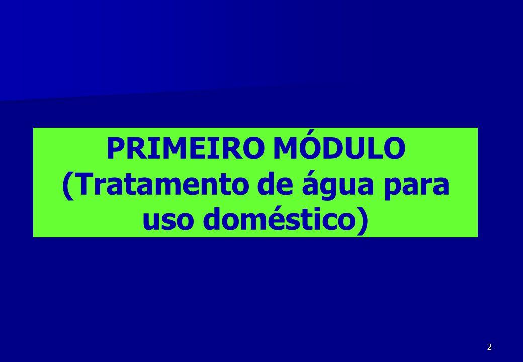 2 PRIMEIRO MÓDULO (Tratamento de água para uso doméstico)
