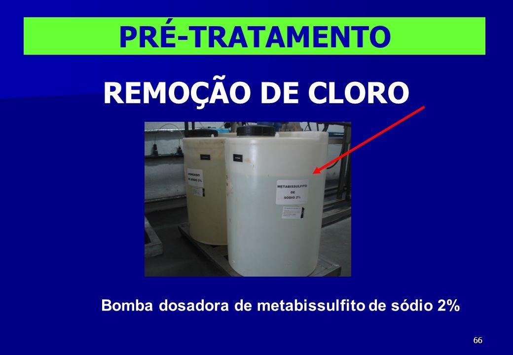 66 Bomba dosadora de metabissulfito de sódio 2% PRÉ-TRATAMENTO REMOÇÃO DE CLORO