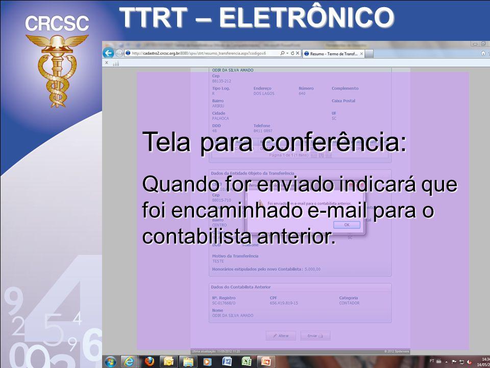 TTRT – ELETRÔNICO Tela para conferência: Quando for enviado indicará que foi encaminhado e-mail para o contabilista anterior.