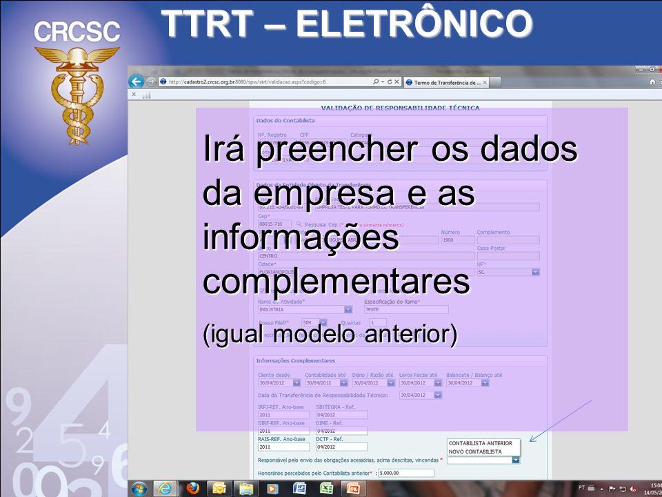 TTRT – ELETRÔNICO Irá preencher os dados da empresa e as informações complementares (igual modelo anterior)