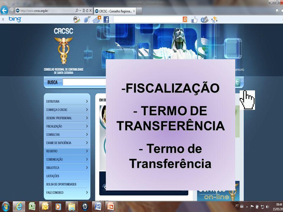 TTRT – Eletrônico -FISCALIZAÇÃO - TERMO DE TRANSFERÊNCIA - Termo de Transferência