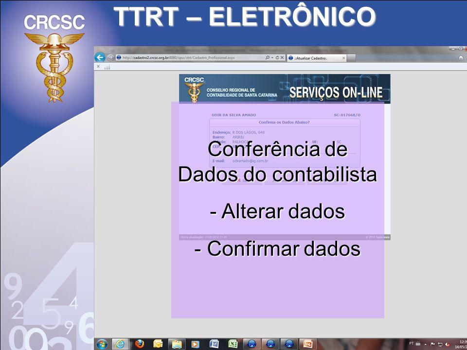 TTRT – ELETRÔNICO Conferência de Dados do contabilista - Alterar dados - Confirmar dados