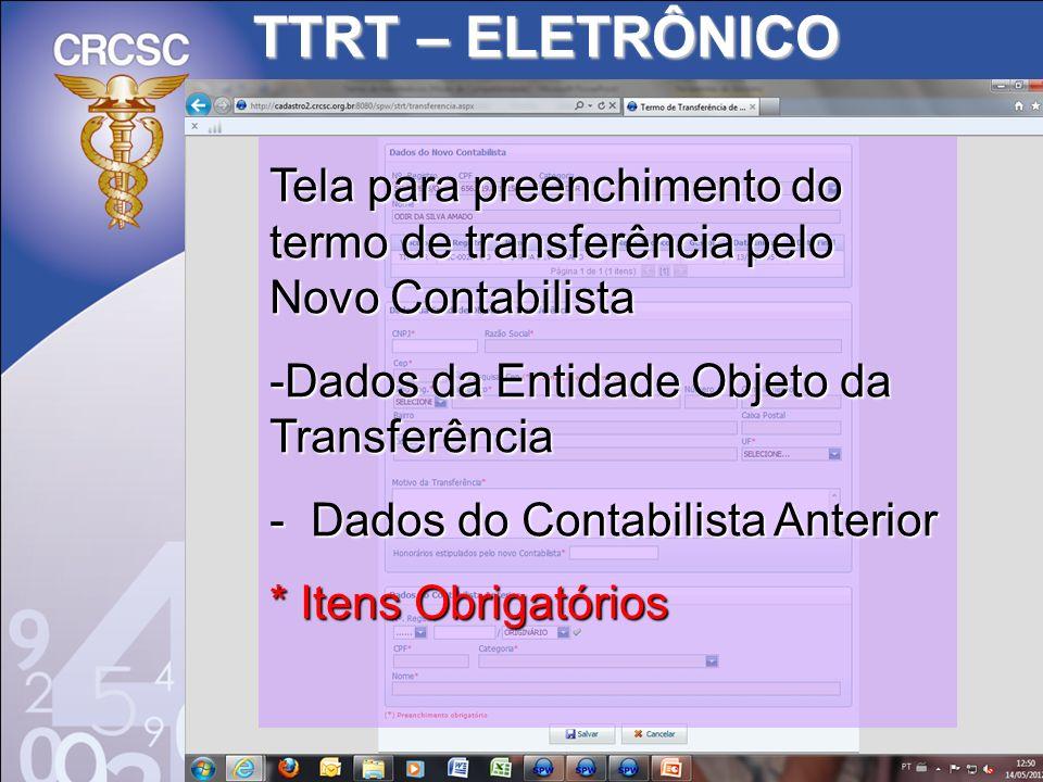 TTRT – ELETRÔNICO Tela para preenchimento do termo de transferência pelo Novo Contabilista -Dados da Entidade Objeto da Transferência - Dados do Conta