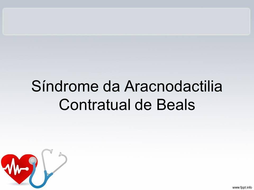 Síndrome da Aracnodactilia Contratual de Beals
