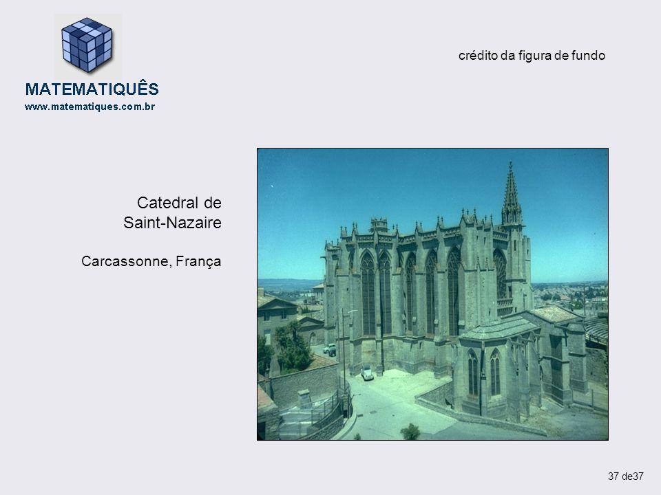 crédito da figura de fundo Catedral de Saint-Nazaire Carcassonne, França 37 de37