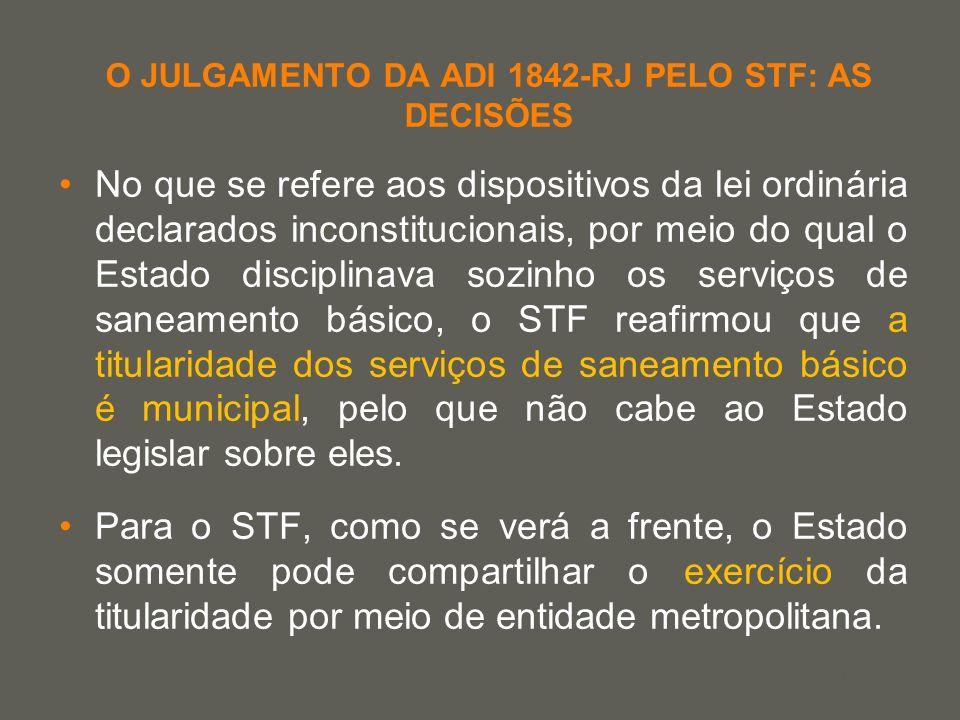 your name O JULGAMENTO DA ADI 1842-RJ PELO STF: AS DECISÕES No que se refere aos dispositivos da lei ordinária declarados inconstitucionais, por meio