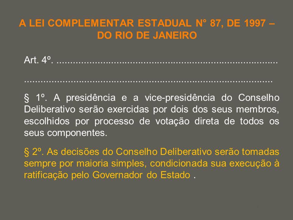 your name A LEI COMPLEMENTAR ESTADUAL N° 87, DE 1997 – DO RIO DE JANEIRO Art. 4º......................................................................