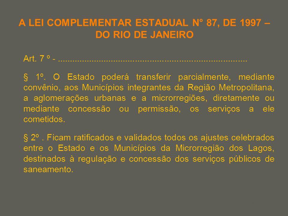 your name A LEI COMPLEMENTAR ESTADUAL N° 87, DE 1997 – DO RIO DE JANEIRO Art. 7 º -...................................................................