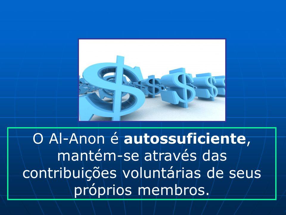 O Al-Anon é autossuficiente, mantém-se através das contribuições voluntárias de seus próprios membros.