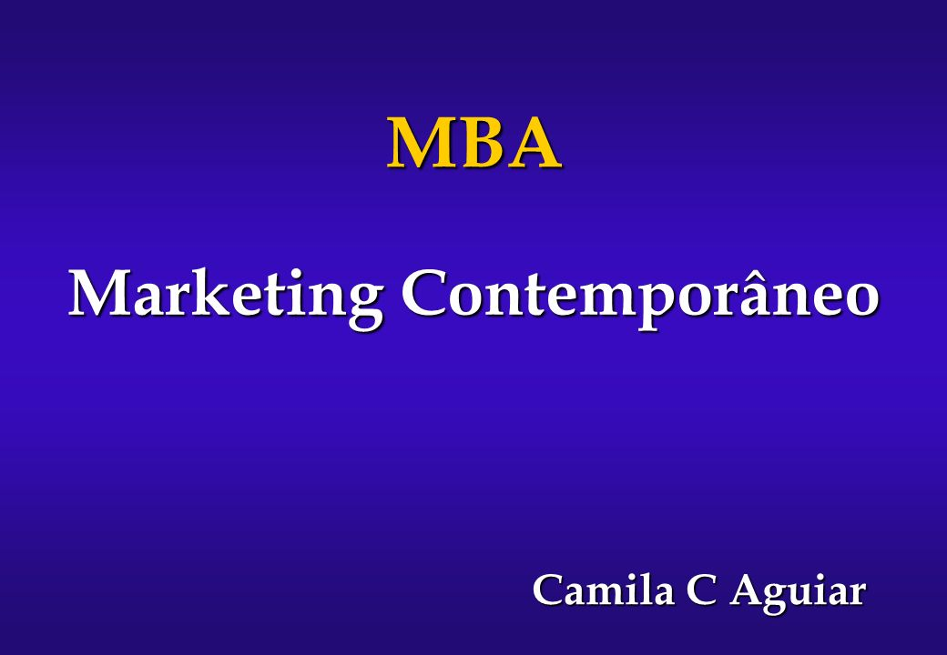 Marketing Contemporâneo MBA Camila C Aguiar