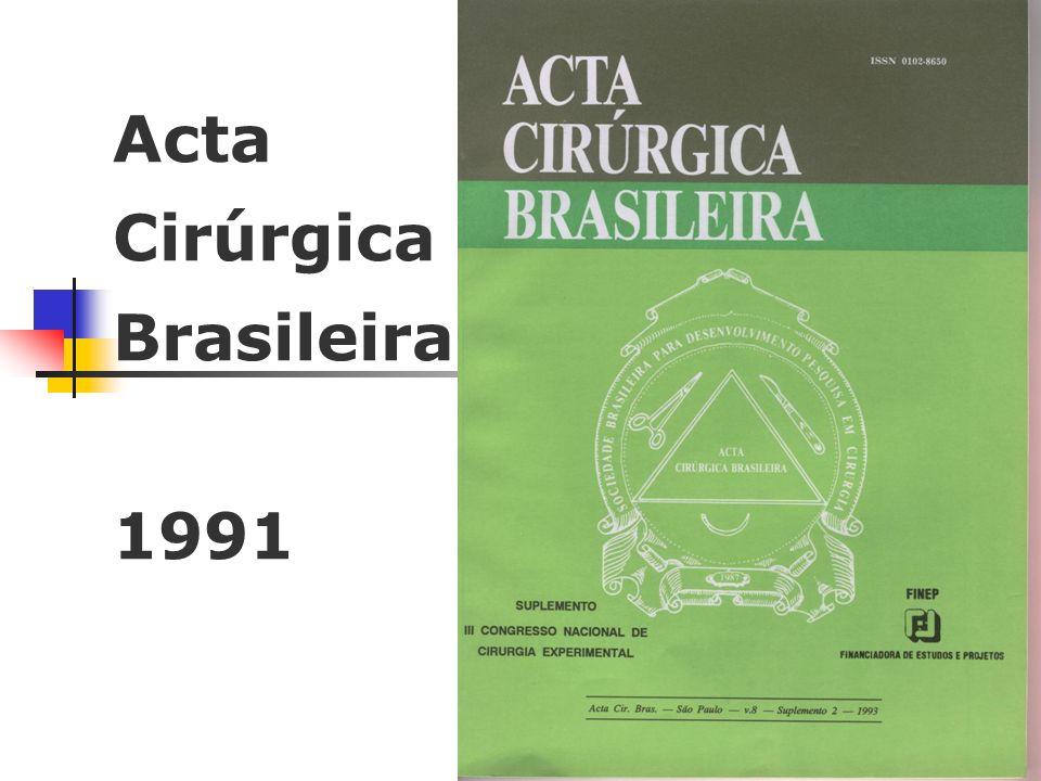Acta Cirúrgica Brasileira 1991