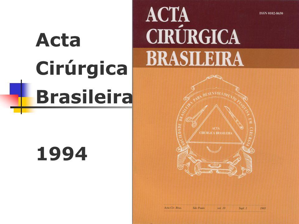 Acta Cirúrgica Brasileira 1994