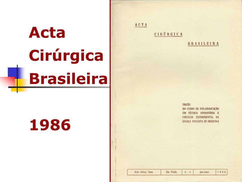 Acta Cirúrgica Brasileira Goldenberg S, Goldenberg A, Fino TPM. Acta Cir Bras. 2006;21(1):1-4