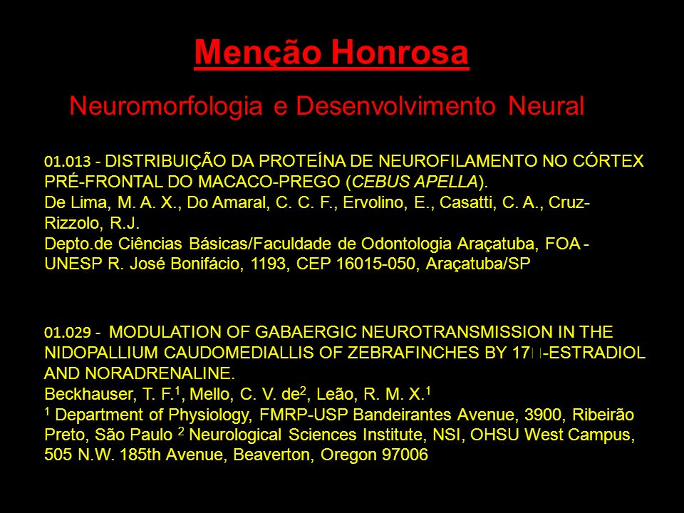 Menção Honrosa Neuromorfologia e Desenvolvimento Neural 01.029 - MODULATION OF GABAERGIC NEUROTRANSMISSION IN THE NIDOPALLIUM CAUDOMEDIALLIS OF ZEBRAF