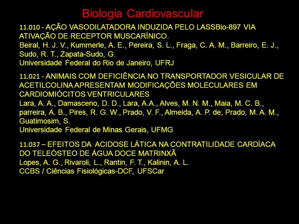 Biologia Cardiovascular 11.037 – EFEITOS DA ACIDOSE LÁTICA NA CONTRATILIDADE CARDÍACA DO TELEÓSTEO DE ÁGUA DOCE MATRINXÃ Lopes, A. G., Rivaroli, L., R
