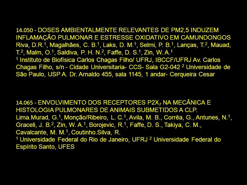 14.050 - DOSES AMBIENTALMENTE RELEVANTES DE PM2,5 INDUZEM INFLAMAÇÃO PULMONAR E ESTRESSE OXIDATIVO EM CAMUNDONGOS Riva, D.R. 1, Magalhães, C. B. 1, La