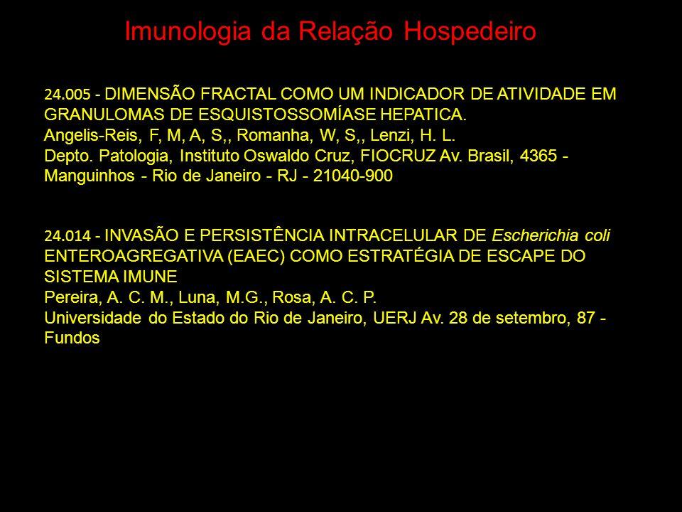 Imunologia da Relação Hospedeiro 24.005 - DIMENSÃO FRACTAL COMO UM INDICADOR DE ATIVIDADE EM GRANULOMAS DE ESQUISTOSSOMÍASE HEPATICA. Angelis-Reis, F,