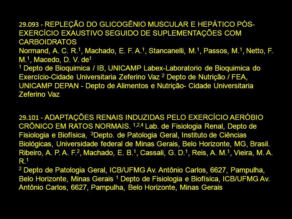 29.093 - REPLEÇÃO DO GLICOGÊNIO MUSCULAR E HEPÁTICO PÓS- EXERCÍCIO EXAUSTIVO SEGUIDO DE SUPLEMENTAÇÕES COM CARBOIDRATOS Normand, A. C. R. 1, Machado,