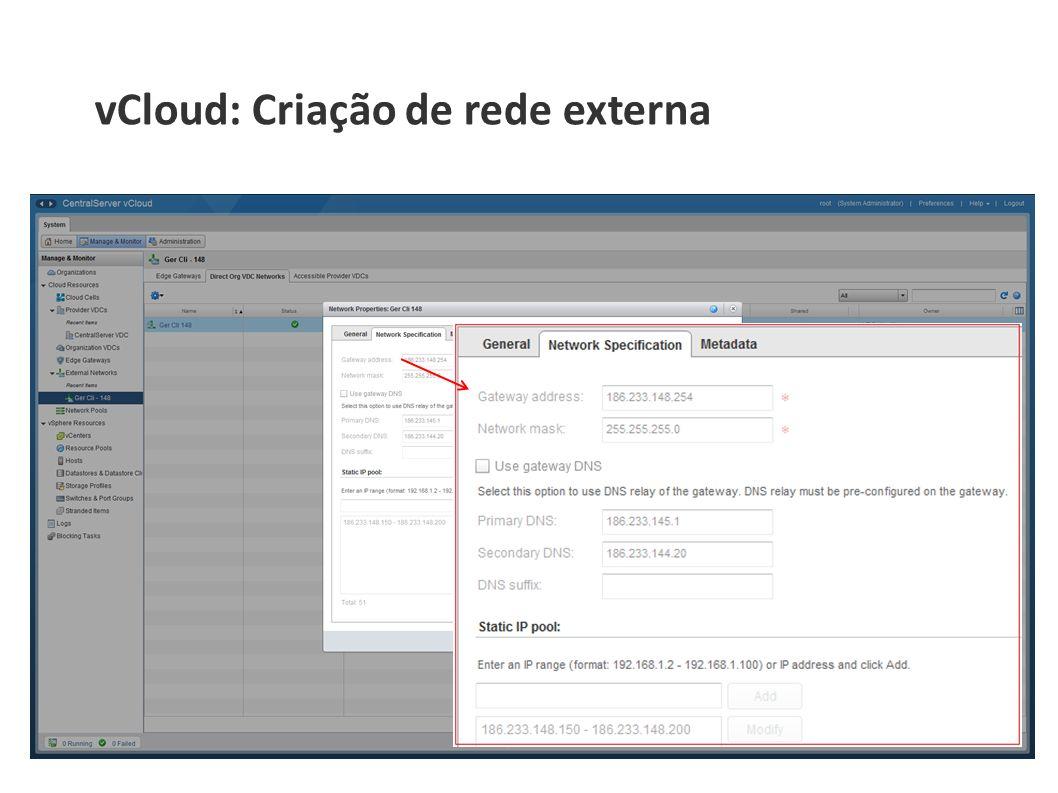 vCloud: Criação de rede externa