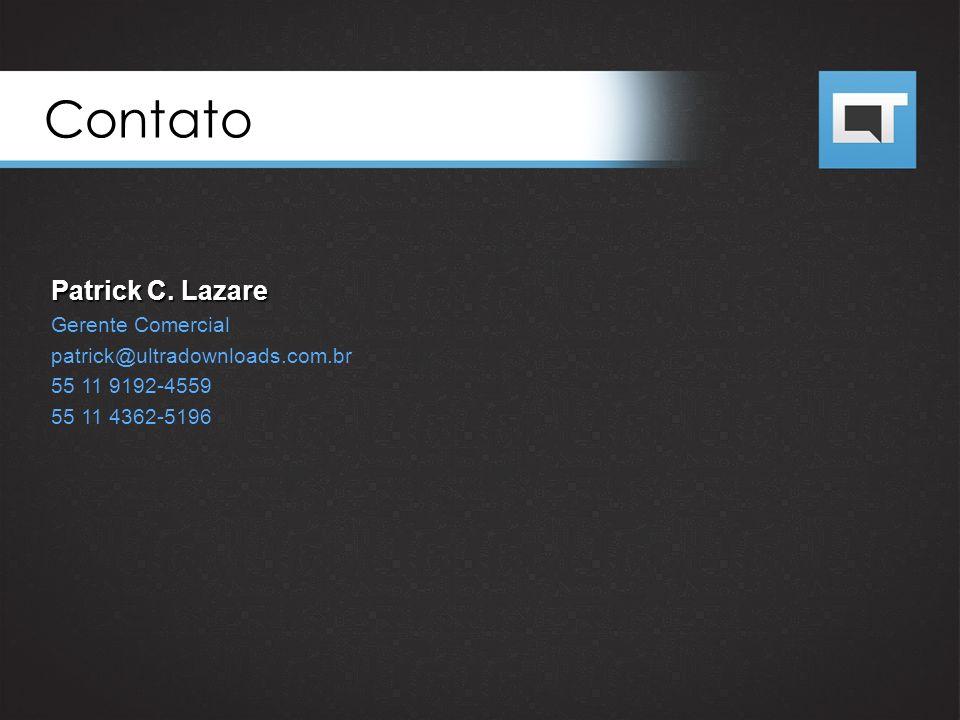 Patrick C. Lazare Gerente Comercial patrick@ultradownloads.com.br 55 11 9192-4559 55 11 4362-5196 Contato
