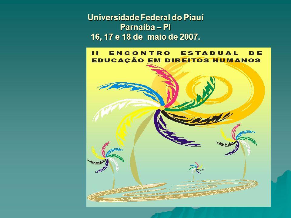 Universidade Federal do Piauí Parnaíba – PI 16, 17 e 18 de maio de 2007.