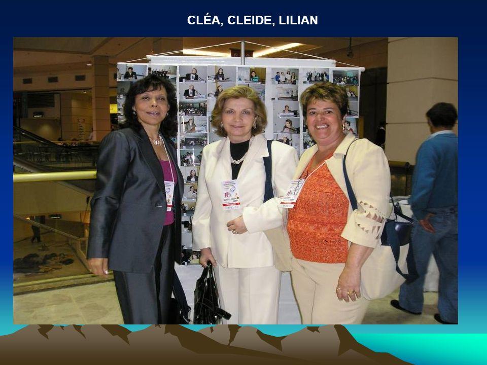 CLÉA, CLEIDE, LILIAN