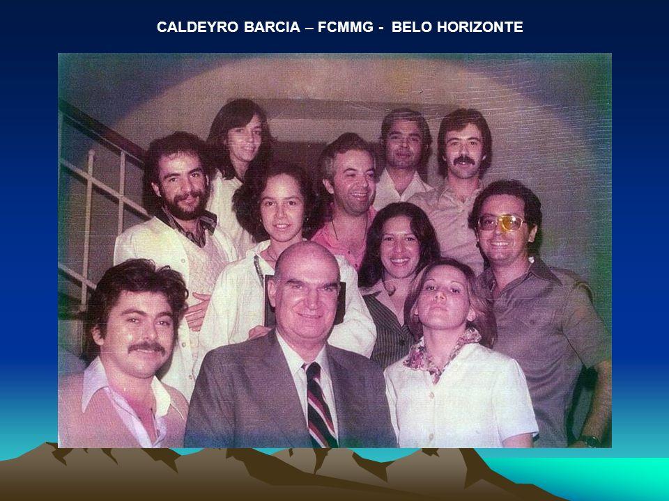 CALDEYRO BARCIA – FCMMG - BELO HORIZONTE