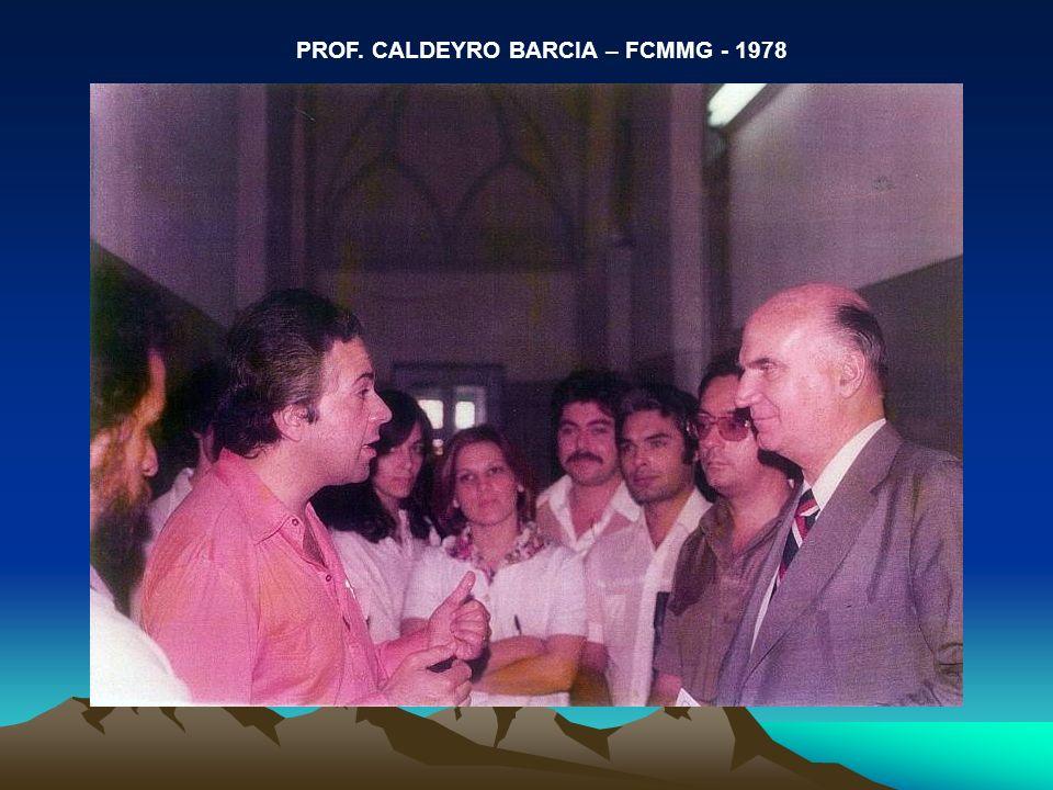 PROF. CALDEYRO BARCIA – FCMMG - 1978