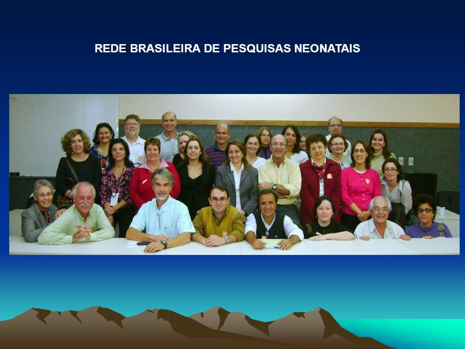 REDE BRASILEIRA DE PESQUISAS NEONATAIS