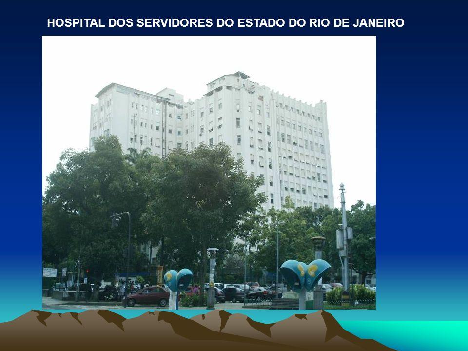 HOSPITAL DOS SERVIDORES DO ESTADO DO RIO DE JANEIRO