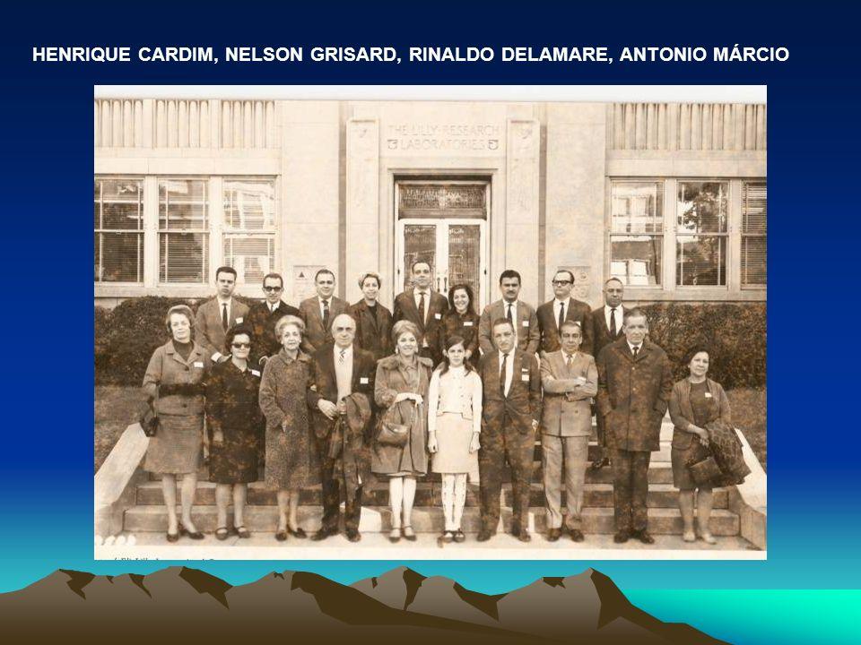 HENRIQUE CARDIM, NELSON GRISARD, RINALDO DELAMARE, ANTONIO MÁRCIO
