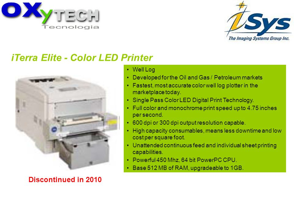 iTerra Elite - Color LED Printer Well Log Developed for the Oil and Gas / Petroleum markets Fastest, most accurate color well log plotter in the marke