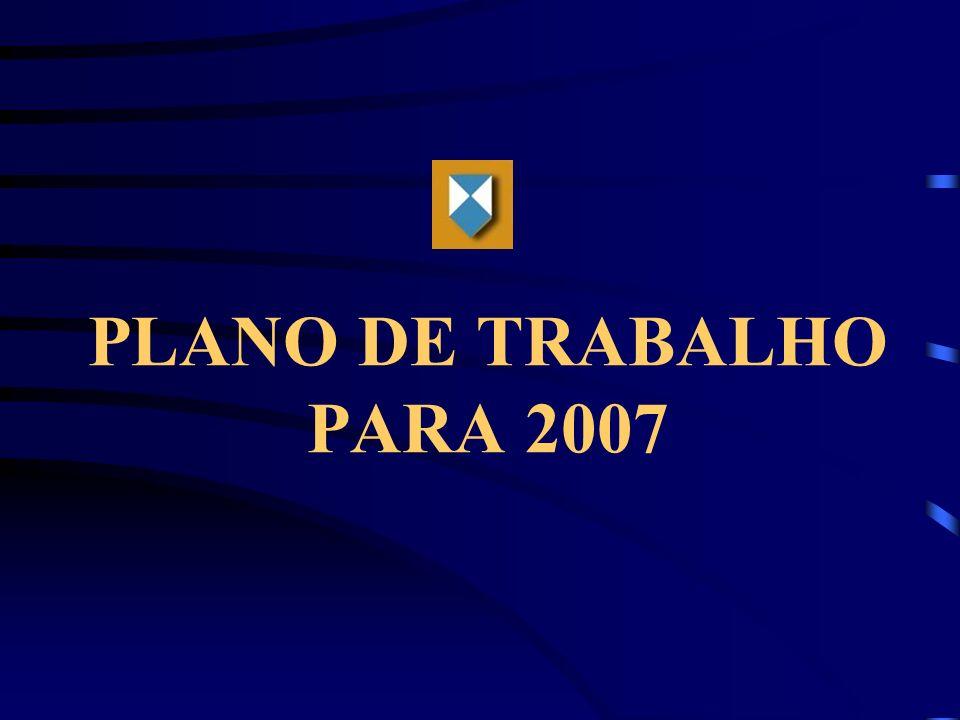 PLANO DE TRABALHO PARA 2007