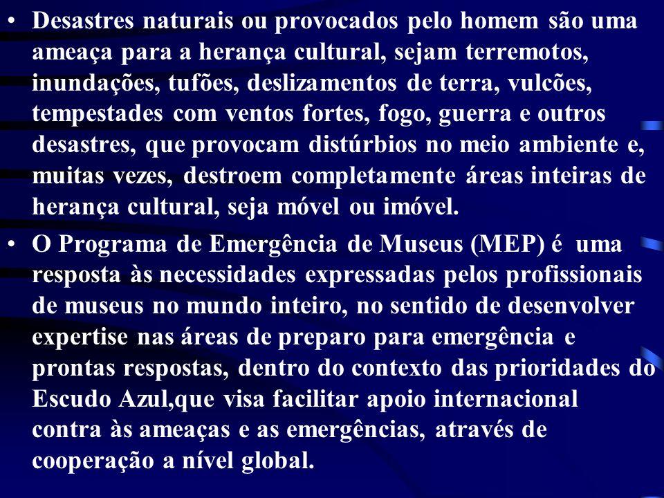 Desastres naturais ou provocados pelo homem são uma ameaça para a herança cultural, sejam terremotos, inundações, tufões, deslizamentos de terra, vulc