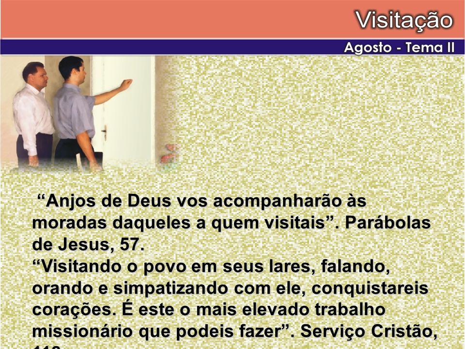 Anjos de Deus vos acompanharão às moradas daqueles a quem visitais. Parábolas de Jesus, 57. Anjos de Deus vos acompanharão às moradas daqueles a quem